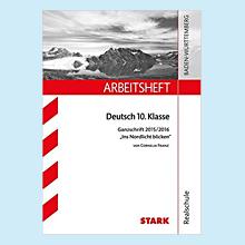 """Arbeitsheft Realschule - Deutsch 10. Klasse Ganzschrift 2015/16  """"Ins Nordlicht blicken"""", Stark Verlag 2015"""