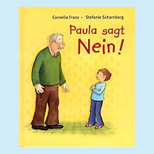 Paula sagt Nein!